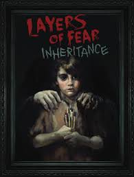 Layers of Fear: Inheritance - recenzja