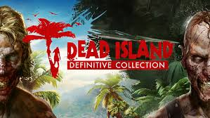 Dead Island: Definitive Collection w drodze